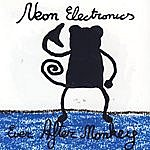 Neon Electronics Ever After Monkeys