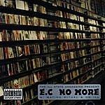 E.C. E.c No More