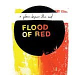 Flood Of Red A Place Before The End