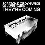 Scratch D They're Coming (3-Track Maxi-Single)
