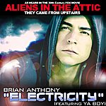 Brian Anthony Electricity (Featuring Ya Boy)