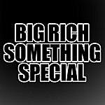 Big Rich Something Special (Single)