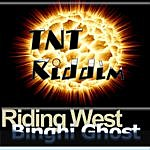 Binghi Ghost Riding West