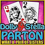 Dolly Parton What A Pair Of Sisters
