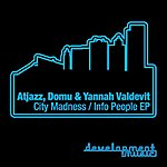 Atjazz City Madness / Info People Ep