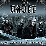 Vader We Are The Horde
