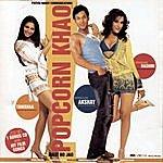 Sunidhi Chauhan Popcorn Khao Mast Ho Jao