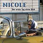 Nicole Der Erste Tag Ohne Dich (Radio Version)