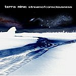Terra Nine Stream Of Conciousness