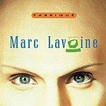 Marc Lavoine Fabrique