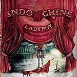 Indochine Ladyboy (Mix Edit)