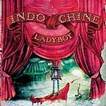 Indochine Ladyboy (3-Track Maxi-Single)