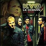 KYO Le Chemin/Chaque Seconde