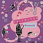 Faithless I Won't Stop (Single)