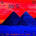 Mr. X Kingdom Of Kush