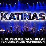 The Katinas Live At The Rock San Diego (Bonus Track)