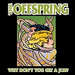 The Offspring Why Don't You Get A Job (4-Track Maxi-Single)
