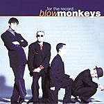 The Blow Monkeys For The Record - The Best Of