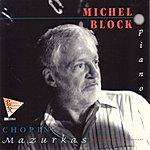 Michel Block Chopin: Mazurkas