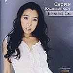 Jennifer Lim Chopin/Rachmaninoff