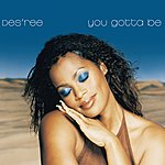 Des'ree You Gotta Be (3-Track Maxi-Single)