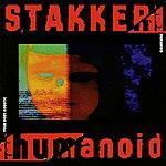 Humanoid Stakker Humanoid - Your Body Robotic