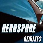Aerospace Remixes