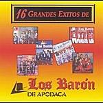 Los Barón De Apodaca 16 Grandes Exitos