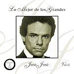 José José Lo Mejor De Los Grandes Vol. II