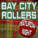 Bay City Rollers Saturday Night (Re-Recorded / Remastered)