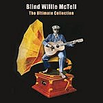 Blind Willie McTell The Ultimate Collection