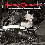 Johnny Thunders You Can't Put Your Arms Around A Memory (Rare Version)