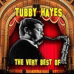 Tubby Hayes The Very Best Of