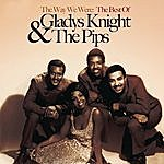 Gladys Knight The Way We Were: The Best Of Gladys Knight & The Pips