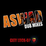 Aswad City Lock-Up: Dub Mixes