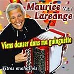 Maurice Larcange Viens Danser Dans Ma Guinguette