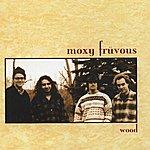 Moxy Früvous Wood