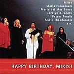 Mikis Theodorakis Happy Birthday, Mikis!