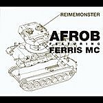 Afrob Reimemonster (4-Track Maxi-Single)(Feat. Ferris MC)