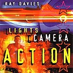 Ray Davies Lights, Camera, Action