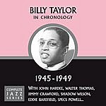 Billy Taylor Complete Jazz Series 1945 - 1949
