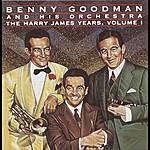 Benny Goodman & His Orchestra The Harry James Years, Vol.1