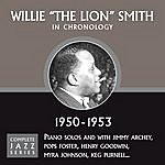 Willie 'The Lion' Smith Complete Jazz Series 1950 - 1953