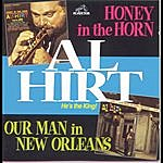 Al Hirt Honey In The Horn/Our Man In New Orleans