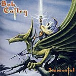 Bob Catley Immortal