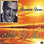 Ronnie Dove All Of Me