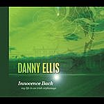 Danny Ellis Innocence Back (Single)