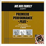 Jump 5 We Are Family (Premiere Performance Plus Track)