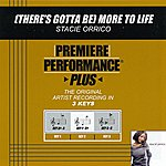 Stacie Orrico (There's Gotta Be) More To Life (Premiere Performance Plus Track)