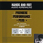 Audio Adrenaline Hands And Feet (Premiere Performance Plus Track)